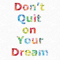 Don't Quit Panel (90cm) - SPECTRUM