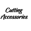 CUTTING ACCESSORIES